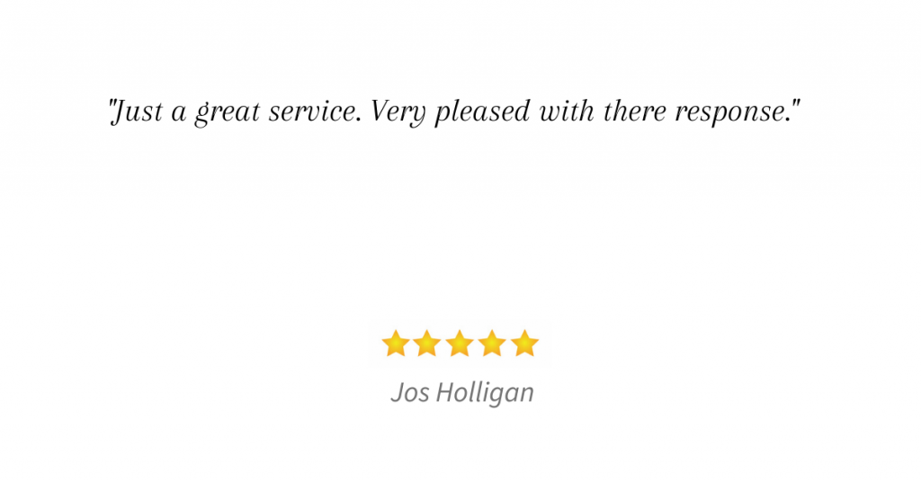 Very quick response and they kept in touch, would definitely recommend. (5)